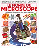 [Le]monde du microscope