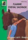 Flamme, cheval sauvage