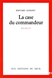 La Case du commandeur