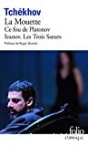 Théâtre complet... ; Ivanov ; La Mouette ; Les Trois soeurs