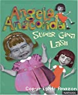Super Gina Lash