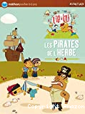 Les pirates de l'herbe