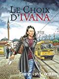 [Le]choix d'Ivana