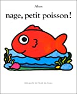 Nage, petit poisson !