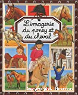 Imagerie du poney et du cheval (unicef) (l')