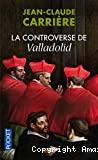 [La]controverse de Valladolid