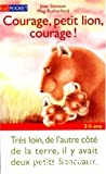 Courage, petit lion, courage !
