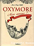 Oxymore mon amour !