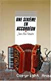 Une sixième en accordéon