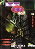 Bunker baby doll - tome 01