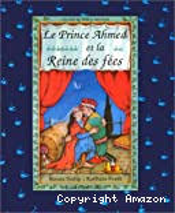 Le prince Ahmed et la Reine des fées