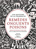 Remèdes, onguents, poisons