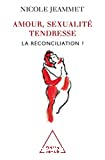 Amour, sexualité, tendresse