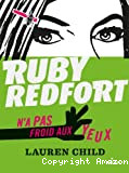 Ruby Redfort n'a pas froid aux yeux