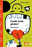 Coule cool, pirate!