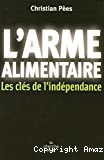 L'arme alimentaire