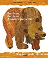 Ours brun, ours brun, dis-moi ce que tu vois ?