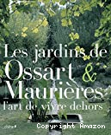 Les jardins de Ossart & Maurières