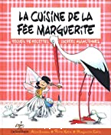 La cuisine de la fée Marguerite