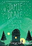 Jamie Drake, l'©quation cosmique