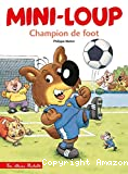Mini-Loup champion de foot