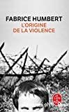 [L']origine de la violence