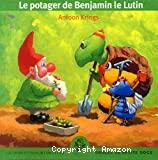 Le potager de Benjamin le lutin