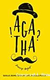 Agatha !?