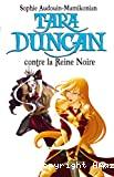 Tara Duncan contre la Reine noire