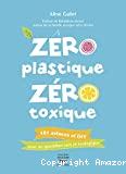 Zéro plastique, zéro toxique