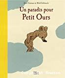 Un paradis pour Petit Ours