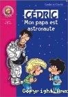 Mon papa est astronaute