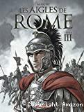 Les aigles de Rome, 3