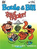 Boule & Bill T26 Faut Rigoler !