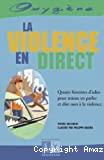 [La]violence en direct