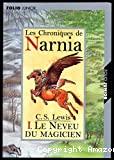 Chroniques de Narnia, tome 1 : Le Neveu du magicien [Les]