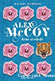 Alex McCoy reine et rebelle