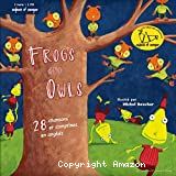 Frogs and Owls