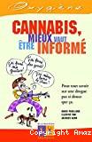 Cannabis, mieux vaut être informé