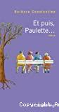 Et puis, Paulette