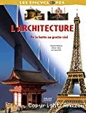 L'architecture, de la hutte au gratte-ciel