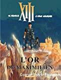 L' or de Maximilien