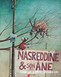 Nasreddine & son ¢ne