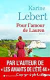 Les amants de l'été 44 / Pour l'amour de Lauren : roman