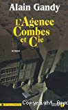 L' agence Combes et compagnie