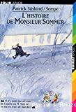 [L']histoire de Monsieur Sommer