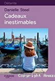 Cadeaux inestimables