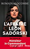 L' affaire Léon Sadorski ; L' affaire L©on Sadorski