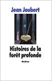 Histoires de la forêt profonde