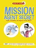 Mission agent secret, les techniques de l'espionnage expliqu©es aux enfants